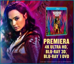WONDER WOMAN 1984 - premiera DVD i Blu-ray!